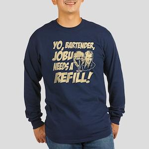 Jobu needs a refill! Long Sleeve Dark T-Shirt