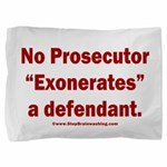 Exoneration Pillow Sham