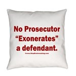 Exoneration Everyday Pillow
