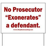 Exoneration Yard Sign