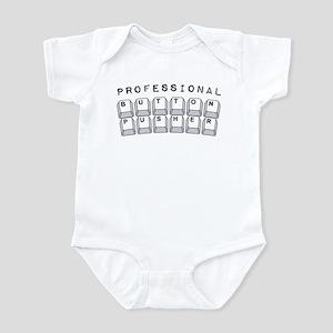 Professional Button Pusher - Infant Bodysuit