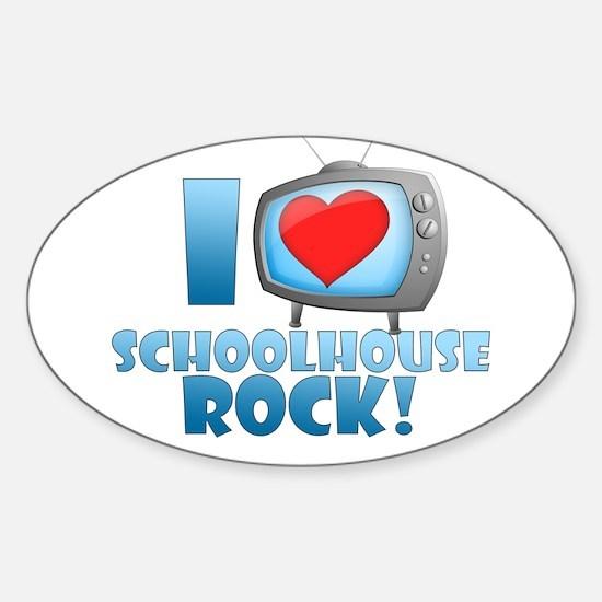 I Heart Schoolhouse Rock Sticker (Oval)