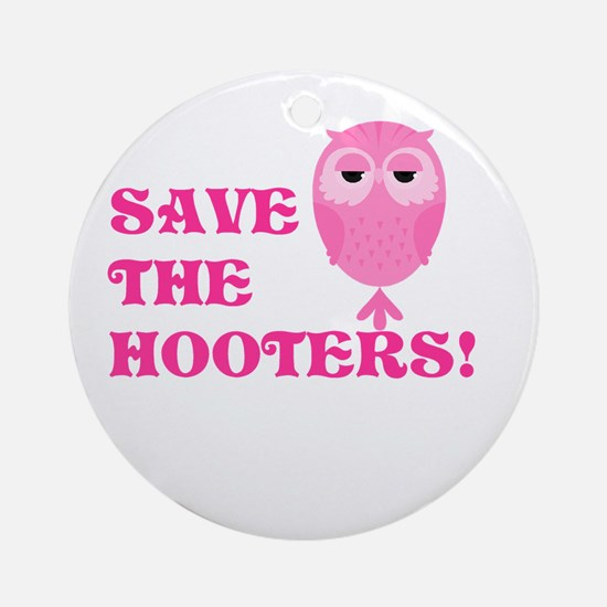 Save the Hooters Ornament (Round)