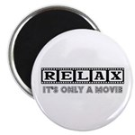Relax: It's only a movie! 2.25