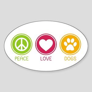 Peace - Love - Dogs 1 Sticker (Oval)