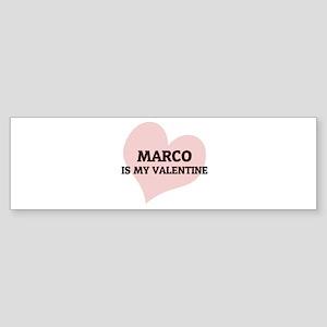 Marco Is My Valentine Bumper Sticker