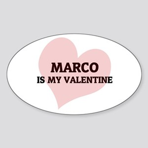 Marco Is My Valentine Oval Sticker