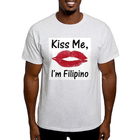 Kiss me, I'm Filipino Ash Grey T-Shirt