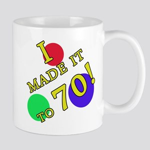 Made It To 70 Mug