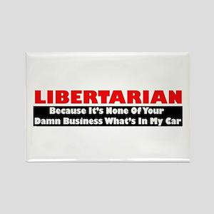 Libertarian Because Rectangle Magnet