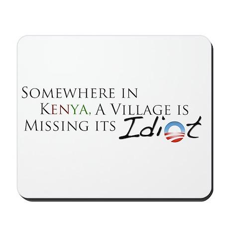 Obama, Kenyan Idiot Mousepad