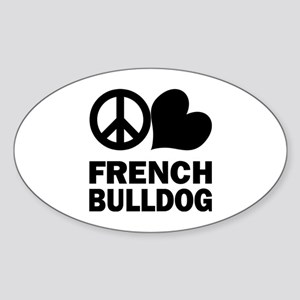 Peace Love French Bulldog Sticker (Oval)