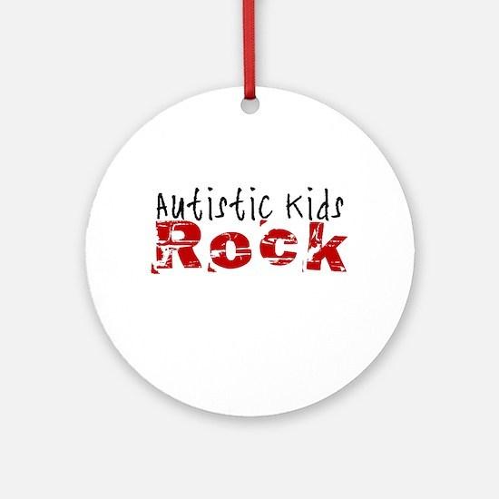 Autistic Kids Rock Ornament (Round)