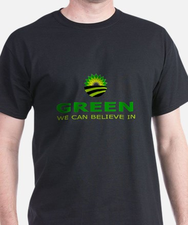 green we can believe in T-Shirt