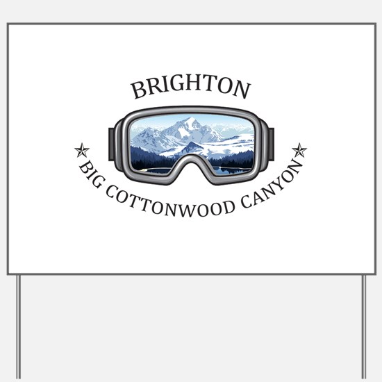 Brighton - Big Cottonwood Canyon - Uta Yard Sign