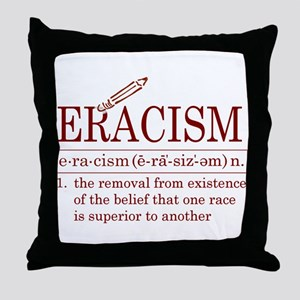 ERACISM Throw Pillow
