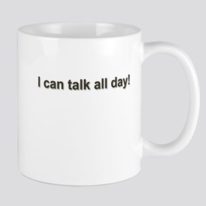 Talks Too Much -  Mug