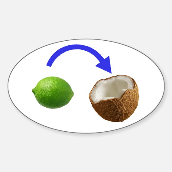Put the Lime In the Coconut Decal