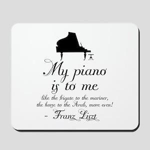 Franz Liszt Piano Quote Mousepad