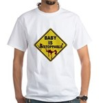 Baby Is Unstoppable White T-Shirt