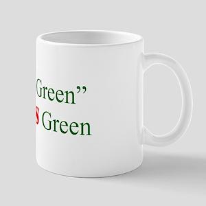 Mug - green earns