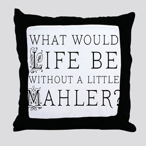 Mahler Music Quote Throw Pillow