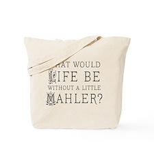 Mahler Music Quote Tote Bag
