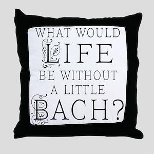 Fun Bach Music Quote Throw Pillow