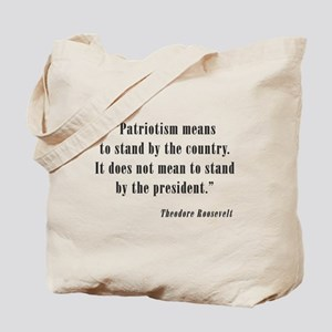 Theodore Roosevelt Quote Tote Bag