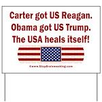 USA Heals Itself Yard Sign