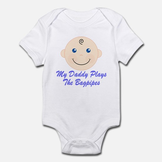 Daddy Plays The Bagpipes Infant Bodysuit