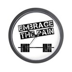 Embrace the pain.. Wall Clock