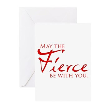 May the Fierce Be With You Greeting Cards (Pk of 1
