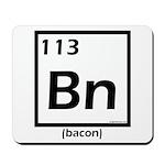 Elemental bacon periodic table Mousepad