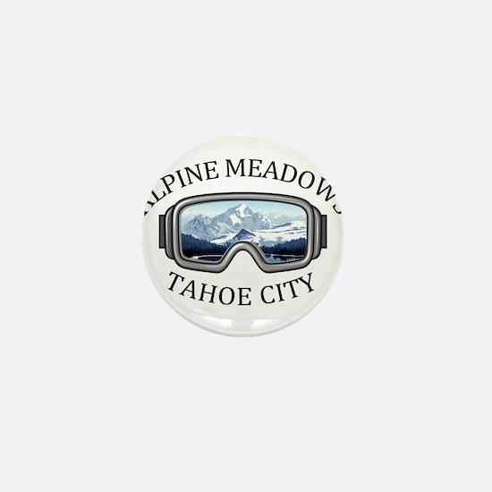 Alpine Meadows - Tahoe City - Califo Mini Button