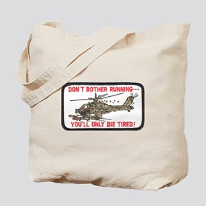 Don't Bother Running Tote Bag
