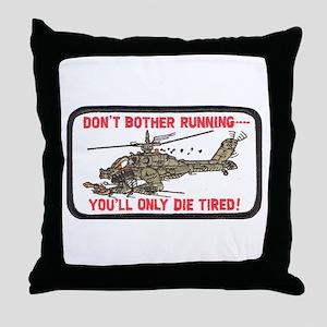 Don't Bother Running Throw Pillow