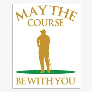 May The Course Be With You Small Poster