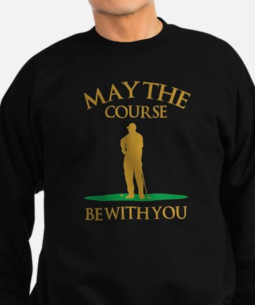 May The Course Be With You Sweatshirt (dark)