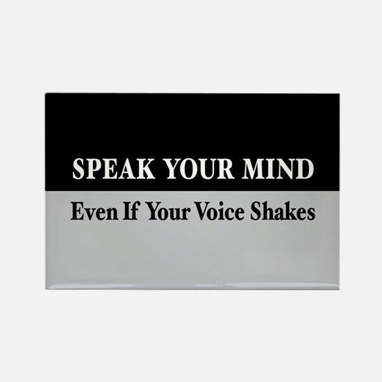 Speak Your Mind Rectangle Magnet