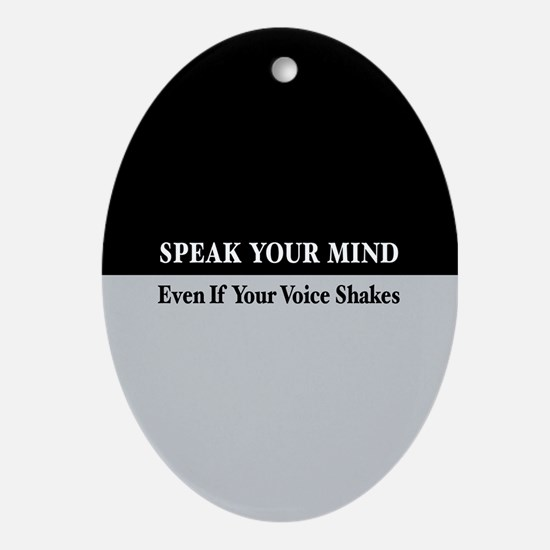 Speak Your Mind Oval Ornament