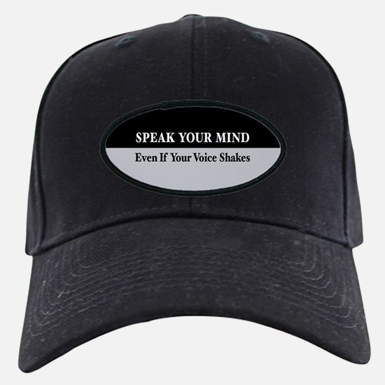 Speak Your Mind Baseball Hat