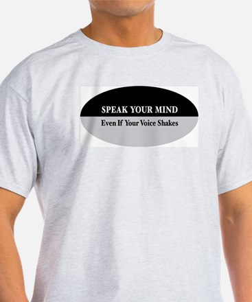 Speak Your Mind Ash Grey T-Shirt