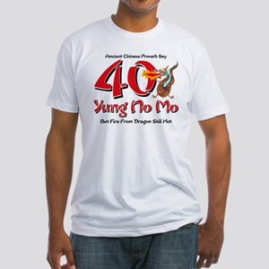 Yung No Mo 40th Birthday Fitted T-Shirt