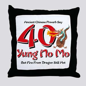 Yung No Mo 40th Birthday Throw Pillow