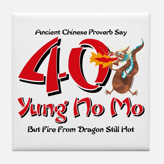 Yung No Mo 40th Birthday Tile Coaster