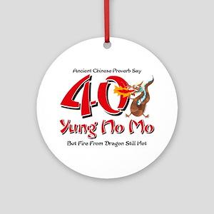 Yung No Mo 40th Birthday Ornament (Round)