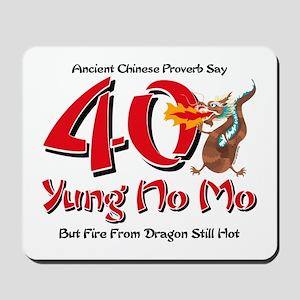 Yung No Mo 40th Birthday Mousepad