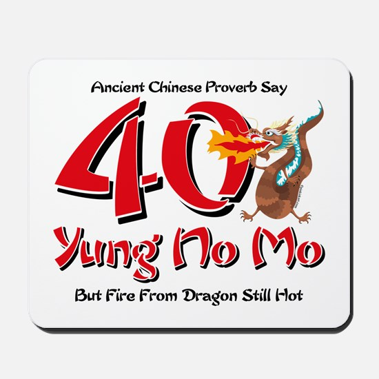 Yung No Mo 40th Birthday Mousepad