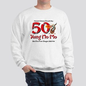 Yung No Mo 50th Birthday Sweatshirt